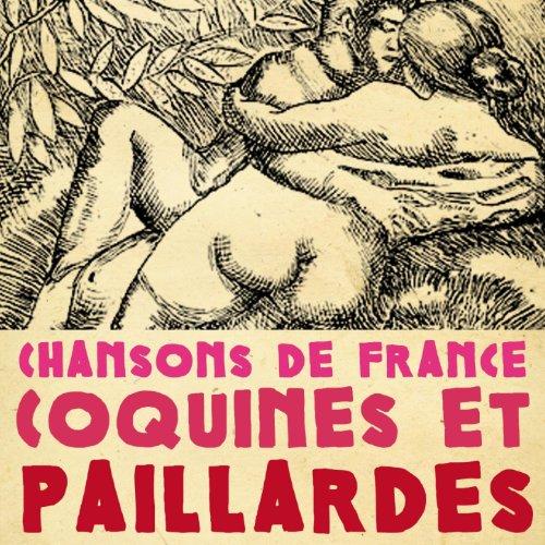 Chansons de France coquines et paillardes