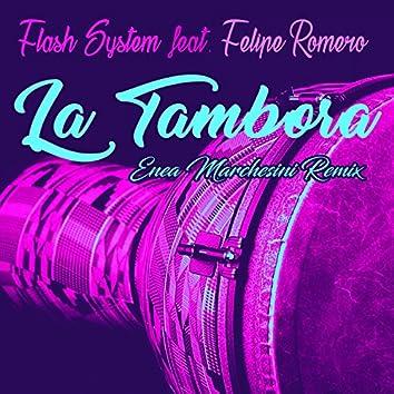 La Tambora (feat. Felipe Romero) [Enea Marchesini Remix]