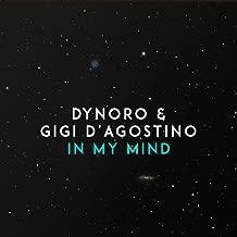 Best in my mind dynoro & gigi d agostino Reviews