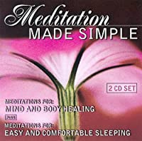 Meditation Made Simple: Mind & Body Healing