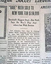 BABE RUTH Sold To New York Yankees Baseball from Boston Red Sox 1920 Newspaper THE BETHLEHEM TIMES, Pennsylvania, Jan. 6, 1920