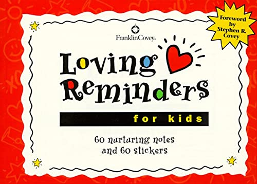 Loving Reminders for Kids: 60 Nurturing Notes and 60 Stickers