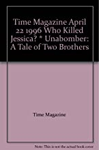 Time Magazine March April 22 1996 Who Killed Jessica? Jessica Dubroff * Unabomber: A Tale of Two Brothers