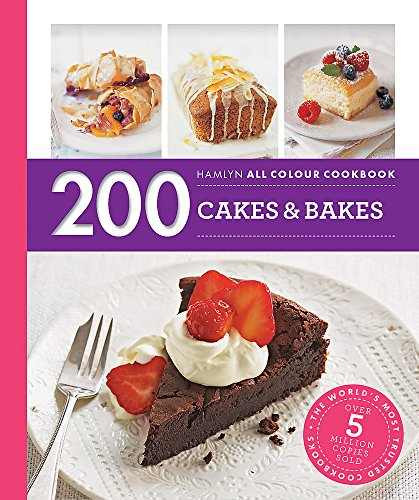 Hamlyn All Colour Cookery: 200 Cakes & Bakes: Hamlyn All Colour Cookbook