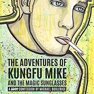The Adventures of KungFu Mike and the Magic Sunglasses cover art