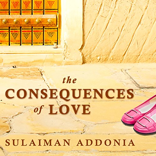 The Consequences of Love: A Novel audiobook cover art