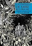 H.P. Lovecrafts Die Farbe aus dem All - Gou Tanabe