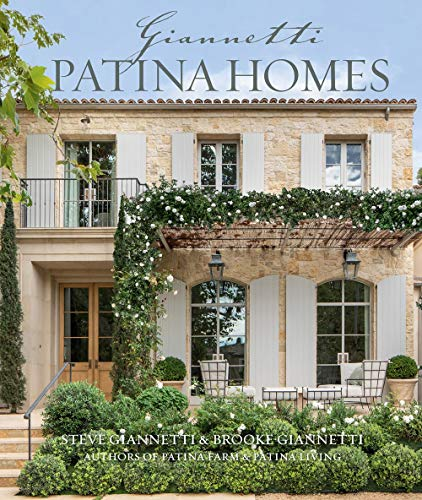 Compare Textbook Prices for Patina Homes  ISBN 9781423656845 by Giannetti, Steve,Giannetti, Brooke