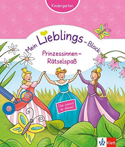 Klett Mein Lieblings-Block Prinzessinnen-Rätselspaß: Kindergarten ab 3 Jahren. Das kannst du alleine!