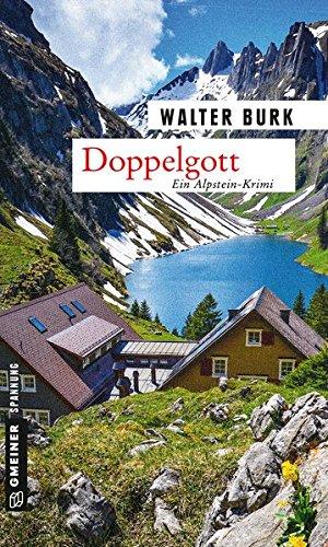 Doppelgott: Dritter Teil der Alpsteinkrimi-Trilogie (Kriminalromane im GMEINER-Verlag) (Leutnant Bruno Fässler)