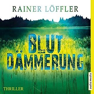 Blutdämmerung     Martin Abel 2              De :                                                                                                                                 Rainer Löffler                               Lu par :                                                                                                                                 Martin Umbach                      Durée : 12 h et 28 min     Pas de notations     Global 0,0