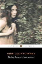 The Lost Estate (Le Grand Meaulnes) (Penguin Classics)