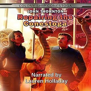 Repairing the Conestoga audiobook cover art