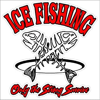 When hell freezes over I/'ll ice fish there too Funny Car Boat Decal Sticker