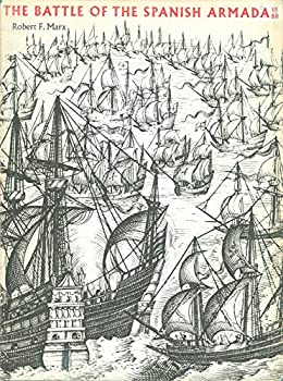 Hardcover Battle Of The Spanish Armada, The Book