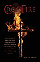 Crossfire: Encounter with Friendly Fire: Handling Mishaps within the Christian World For the flesh lusteth against the Spi...