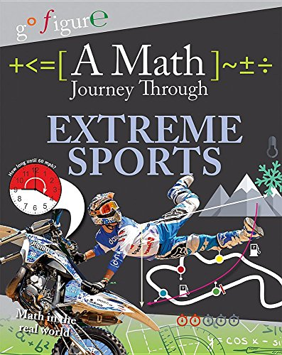 Compare Textbook Prices for A Math Journey Through Extreme Sports Go Figure  ISBN 9780778723134 by Koll, Hilary