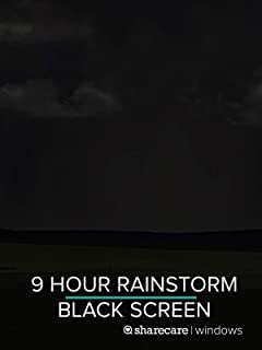 9 Hour Rainstorm for Sleep black screen