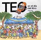 Teo en el día del libro (Teo descubre el mundo)