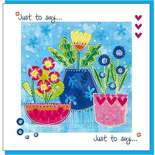Just to Say Card, Plant Potten, 14x14cm, met Gekleurde Envelop en cellofaan Cover. Leeg binnen.
