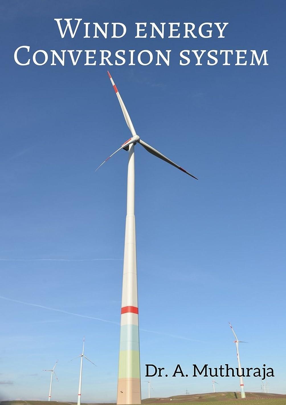 アナリスト雑草ダンプWIND ENERGY CONVERSION SYSTEM (English Edition)