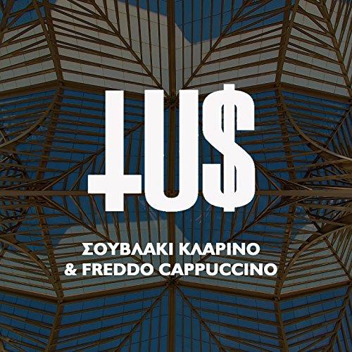 Souvlaki Klarino & Freddo Cappuccino [Explicit]