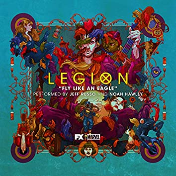 "Fly Like an Eagle (From ""Legion: Finalmente (Season 3)"")"