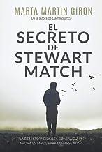 EL SECRETO DE STEWART MATCH: (PROMOCIÓN) La novela negra que te arrojará a una realidad escalofriante