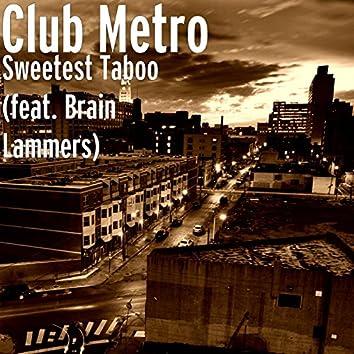 Sweetest Taboo (feat. Brain Lammers)