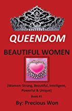 QUEENDOM BEAUTIFUL WOMEN (Book #1)