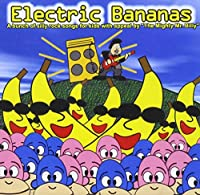 Electric Bananas