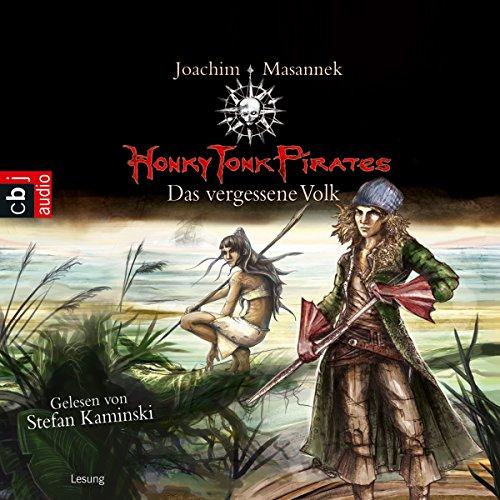 Das vergessene Volk: Honky Tonk Pirates 2