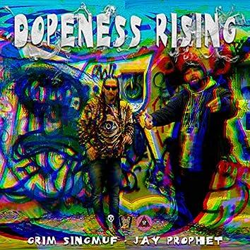 Dopeness Rising