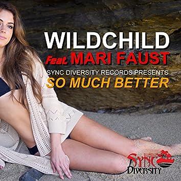 So Much Better (feat. Mari Faust)