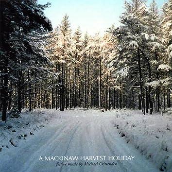 A Mackinaw Harvest Holiday