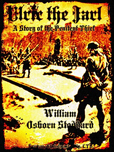 Ulric the Jarl: A Story of the Penitent Thief (English Edition)