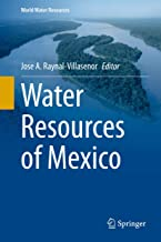 Water Resources of Mexico (World Water Resources Book 6)
