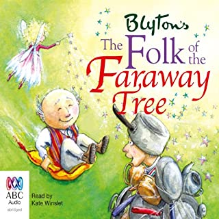 The Folk of the Faraway Tree     The Faraway Tree Series, Book 3              By:                                                                                                                                 Enid Blyton                               Narrated by:                                                                                                                                 Kate Winslett                      Length: 5 hrs and 7 mins     41 ratings     Overall 4.8