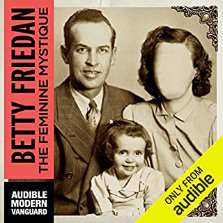 The Feminine Mystique  audiobook cover art