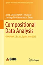 Compositional Data Analysis: CoDaWork, L'Escala, Spain, June 2015 (Springer Proceedings in Mathematics & Statistics Book 187)