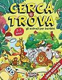 Cerca e Trova libro Bambini Gigante: Cerca e Trova gli animali | Cerca e trova gigante in giro per il mondo | Cerca e trova gioco | Cerca e trova la ... Cerca e trova il mondo degli animali 2-5 anni