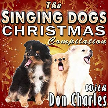 The Singing Dogs Christmas Compilation