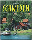 Reise durch SCHWEDEN - Ein Bildband mit 190 Bildern auf 140 Seiten - STÜRTZ Verlag