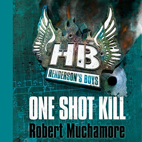 Henderson's Boys: One Shot Kill