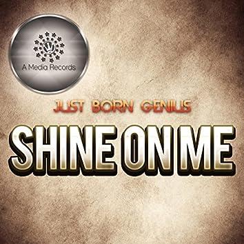 Shine on Me (Club Mix)