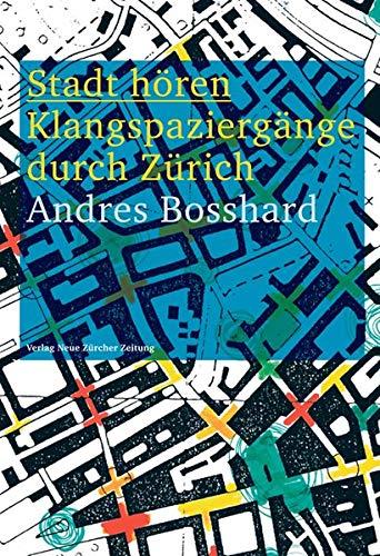 Stadt hören: Klangspaziergänge durch Zürich