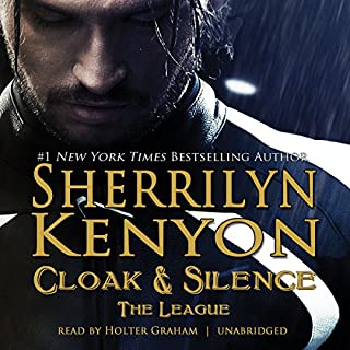 Cloak & Silence     The League; Book 6 of First Generation              Written by:                                                                                                                                 Sherrilyn Kenyon                               Narrated by:                                                                                                                                 Holter Graham                      Length: 6 hrs and 36 mins     4 ratings     Overall 4.8