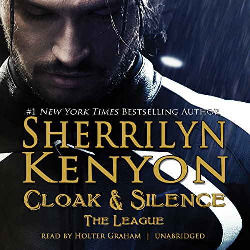 Cloak & Silence     The League; Book 6 of First Generation              By:                                                                                                                                 Sherrilyn Kenyon                               Narrated by:                                                                                                                                 Holter Graham                      Length: 6 hrs and 36 mins     14 ratings     Overall 4.6