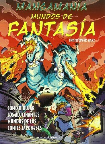 Mangamania / Manga Mania: Mundo de fantasia / Fantasy World