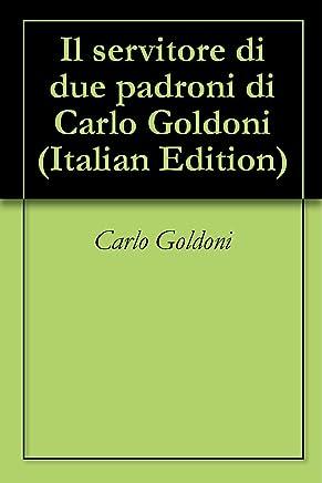 Il servitore di due padroni di Carlo Goldoni